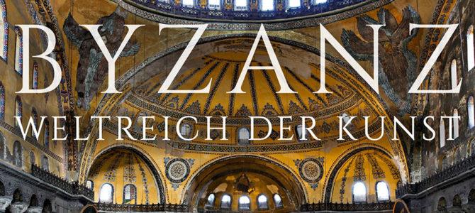 Византија – светско царство уметности