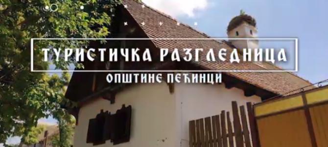 Видео емисија: ТУРИСТИЧКА РАЗГЛЕДНИЦА ОПШТИНЕ ПЕЋИНЦИ