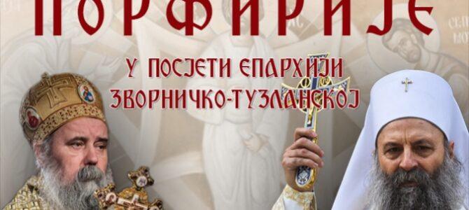 Најава: Патријарх српски Порфиријe у Епархији зворничко-тузланској